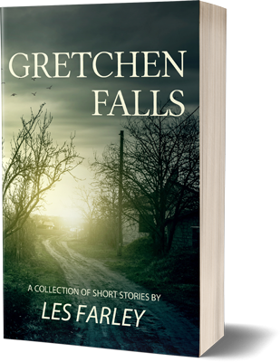 Book Cover for Gretchen Falls, by Les Farley